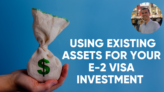 existing assets for e-2 investment amount