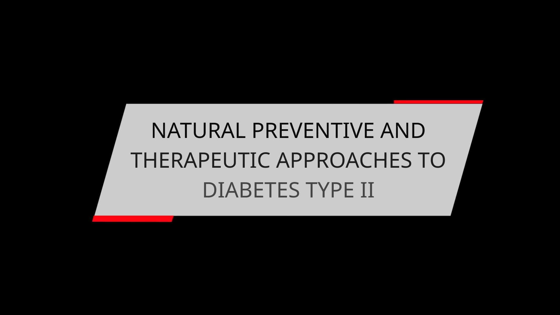 NATURAL PREVENTIVE AND THERAPEUTIC APPROACHES TO DIABETES TYPE II
