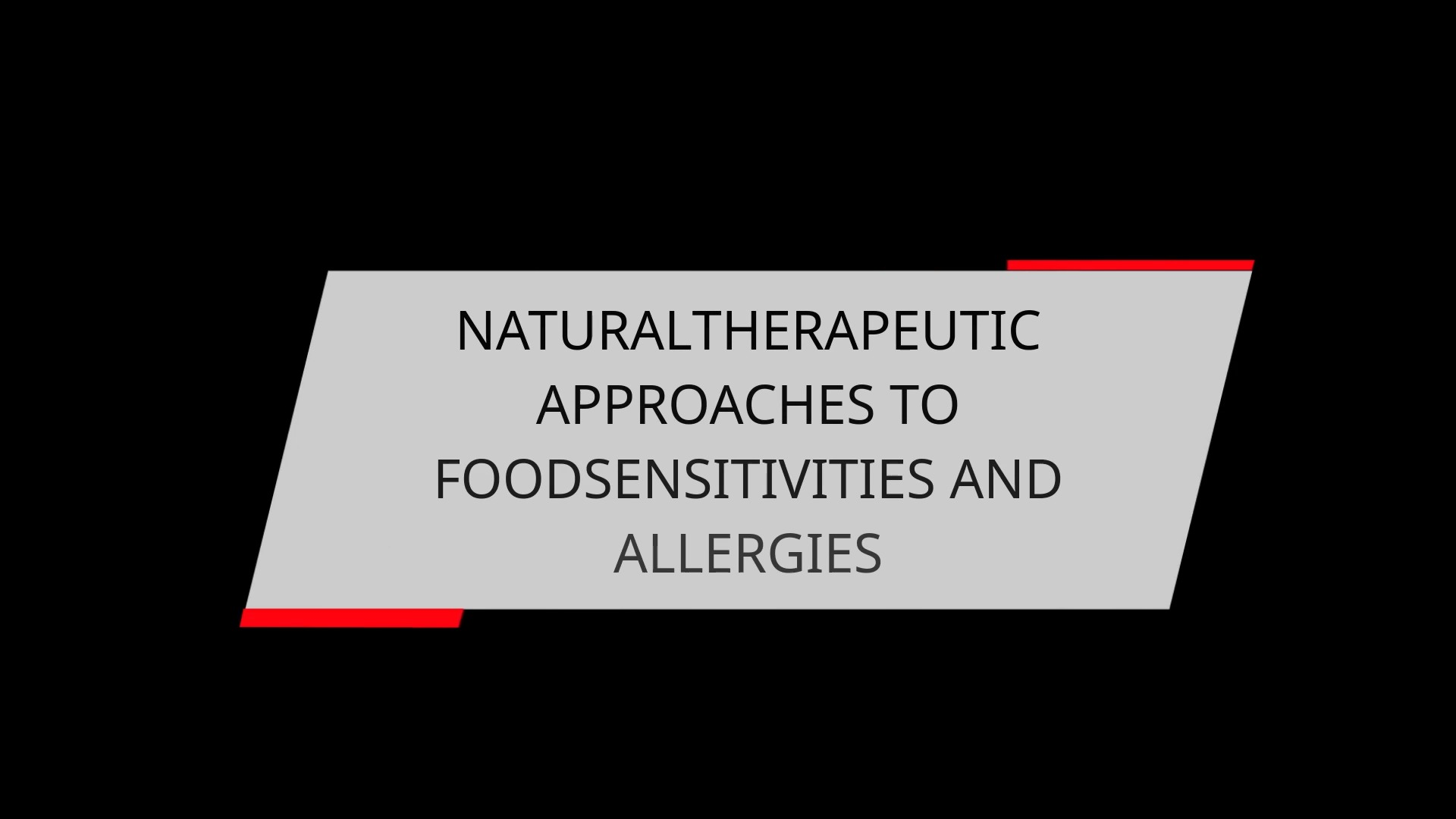 NATURAL THERAPEUTIC APPROACHES TO FOOD SENSITIVITIES AND ALLERGIES