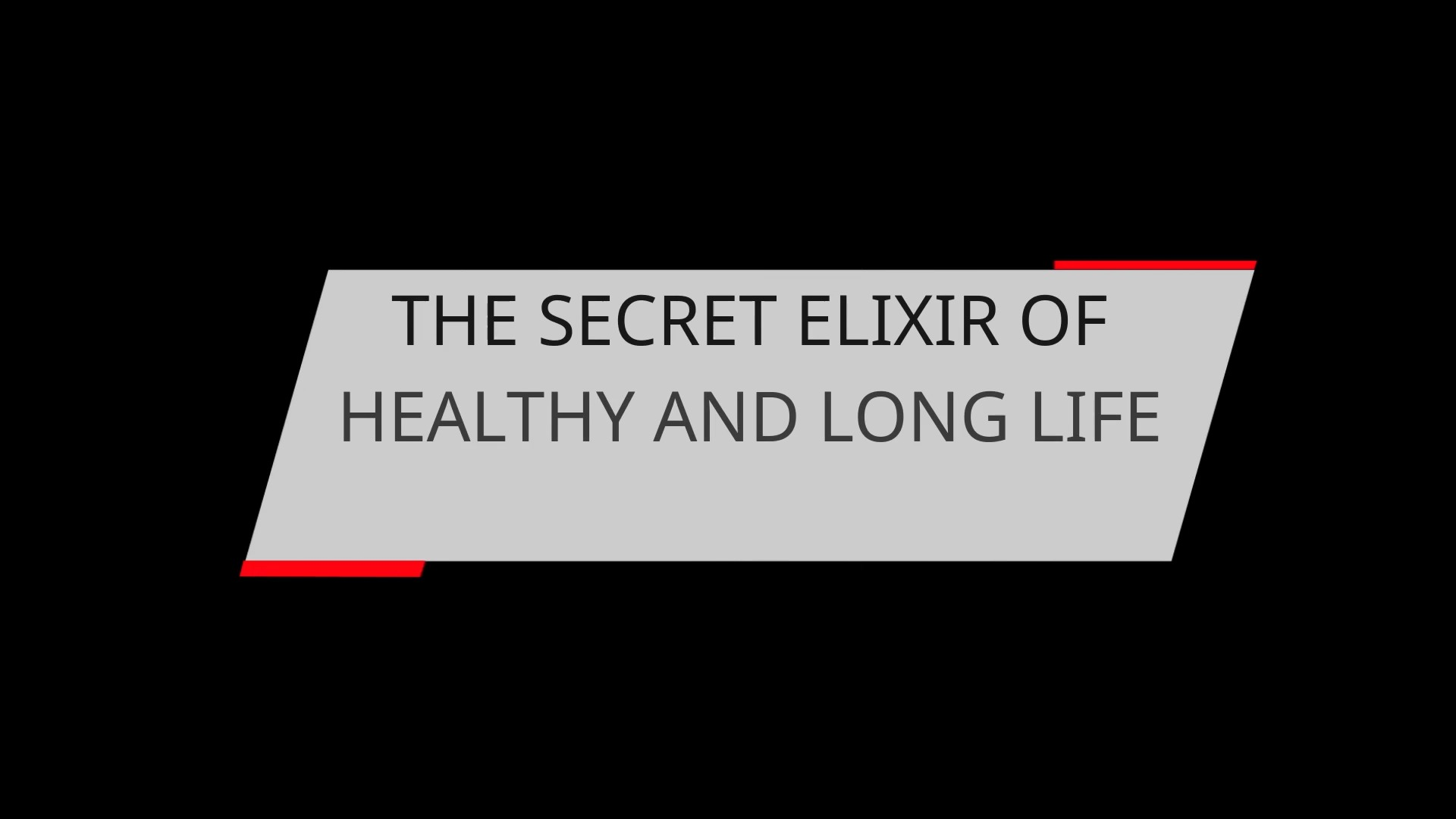 THE SECRET ELIXIR OF HEALTHY AND LONG LIFE