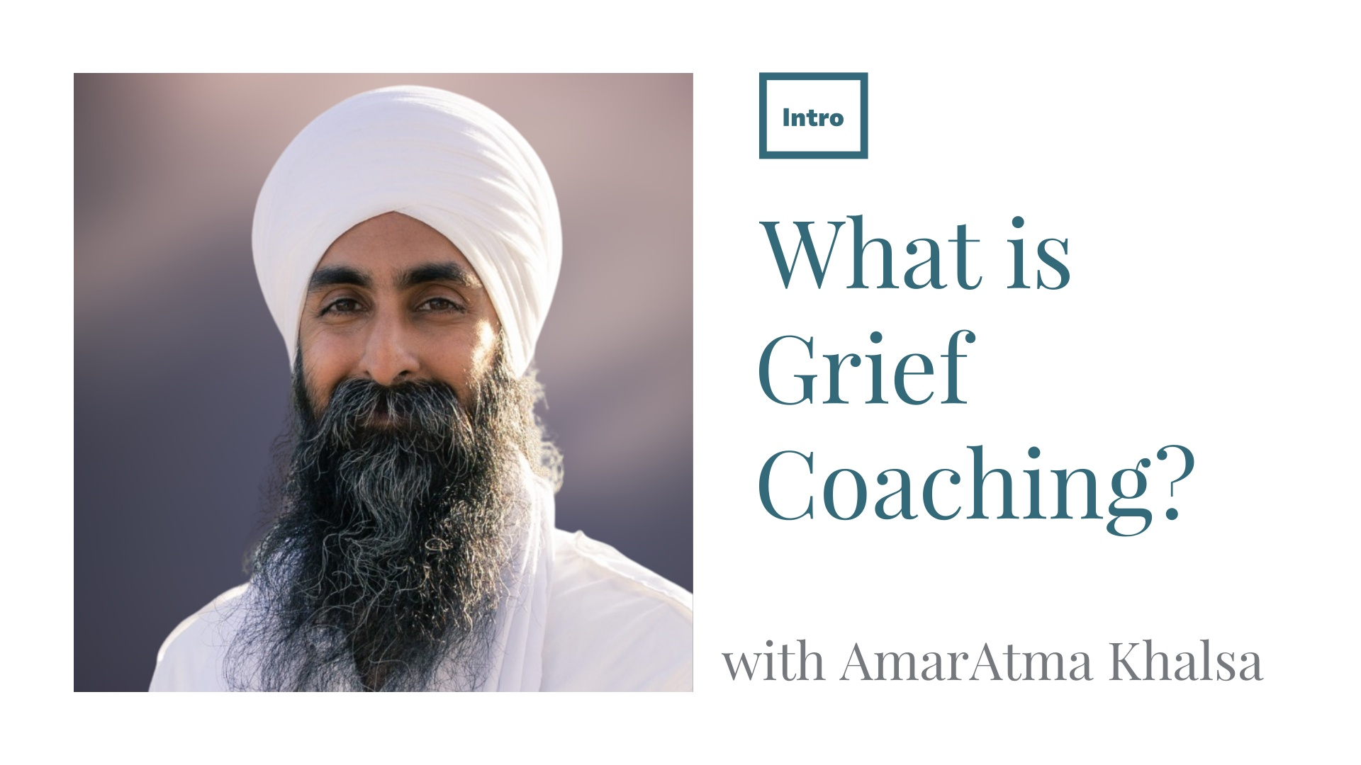Intro to Grief Coaching and components of Grief Recovery
